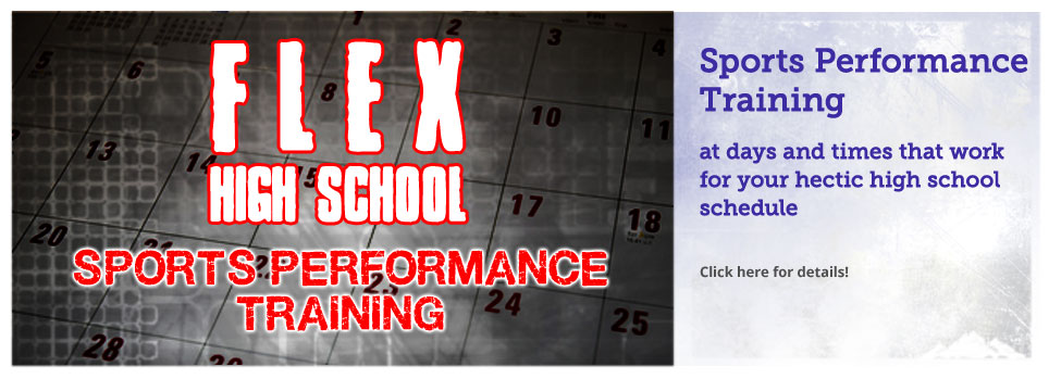 Flex HS Training
