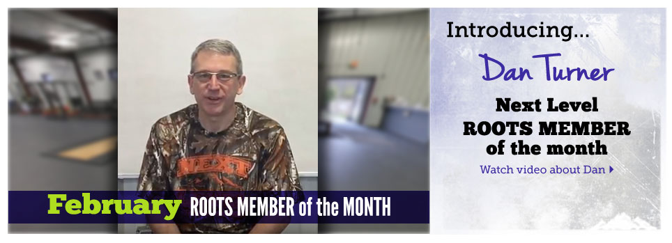 Roots Member of Month